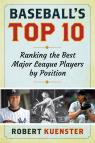 link and cover image for the book Baseball's Top 10: Ranking the Best Major League Players by Position