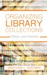 link and cover image for the book Organizing Library Collections: Theory and Practice