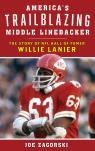link and cover image for the book America's Trailblazing Middle Linebacker: The Story of NFL Hall of Famer Willie Lanier