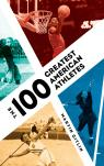 link and cover image for the book The 100 Greatest American Athletes