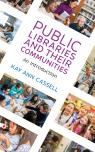 link and cover image for the book Public Libraries and Their Communities: An Introduction
