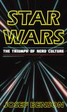 link and cover image for the book Star Wars: The Triumph of Nerd Culture
