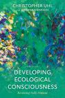 link and cover image for the book Developing Ecological Consciousness: Becoming Fully Human, Third Edition