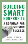 link and cover image for the book Building Smart Nonprofits: A Roadmap for Mission Success