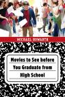 link and cover image for the book Movies to See before You Graduate from High School