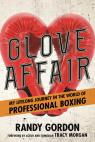 link and cover image for the book Glove Affair: My Lifelong Journey in the World of Professional Boxing