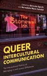 link and cover image for the book Queer Intercultural Communication: The Intersectional Politics of Belonging in and across Differences