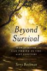 link and cover image for the book Beyond Survival: How Judaism Can Thrive in the 21st Century