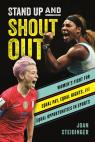 link and cover image for the book Stand Up and Shout Out: Women's Fight for Equal Pay, Equal Rights, and Equal Opportunities in Sports