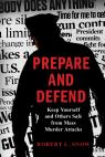 link and cover image for the book Prepare and Defend: Keep Yourself and Others Safe from Mass Murder Attacks