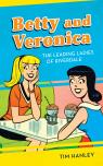 link and cover image for the book Betty and Veronica: The Leading Ladies of Riverdale