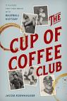 link and cover image for the book The Cup of Coffee Club: 11 Players and Their Brush with Baseball History