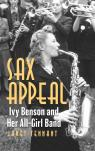 link and cover image for the book Sax Appeal: Ivy Benson and Her All-Girl Band