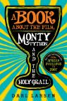 link and cover image for the book A Book about the Film Monty Python and the Holy Grail: All the References from African Swallows to Zoot