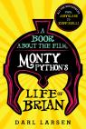 link and cover image for the book A Book about the Film Monty Python's Life of Brian: All the References from Assyrians to Zeffirelli