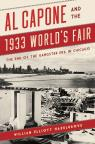 link and cover image for the book Al Capone and the 1933 World's Fair: The End of the Gangster Era in Chicago