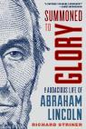 link and cover image for the book Summoned to Glory: The Audacious Life of Abraham Lincoln