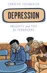 link and cover image for the book Depression: Insights and Tips for Teenagers