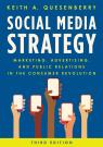 link and cover image for the book Social Media Strategy: Marketing, Advertising, and Public Relations in the Consumer Revolution, Third Edition
