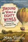 link and cover image for the book Around the World in Eighty Wines: Exploring Wine One Country at a Time
