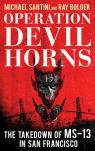 link and cover image for the book Operation Devil Horns: The Takedown of MS-13 in San Francisco