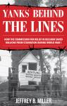 link and cover image for the book Yanks behind the Lines: How the Commission for Relief in Belgium Saved Millions from Starvation during World War I