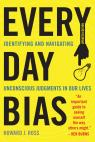 link and cover image for the book Everyday Bias: Identifying and Navigating Unconscious Judgments in Our Daily Lives, Updated Edition