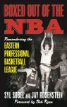 link and cover image for the book Boxed out of the NBA: Remembering the Eastern Professional Basketball League