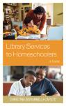 link and cover image for the book Library Services to Homeschoolers: A Guide