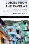 link and cover image for the book Voices from the Favelas: Media Activism and Counter-Narratives from Below