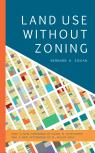 link and cover image for the book Land Use without Zoning, New Edition