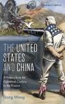 link and cover image for the book The United States and China: A History from the Eighteenth Century to the Present, Second Edition