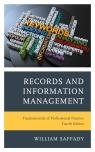 link and cover image for the book Records and Information Management: Fundamentals of Professional Practice, Fourth Edition
