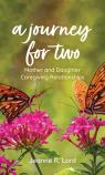 link and cover image for the book A Journey for Two: Mother and Daughter Caregiving Relationships