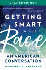 link and cover image for the book Getting Smart about Race: An American Conversation, Updated Edition