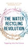 link and cover image for the book The Water Recycling Revolution: Tapping into the Future