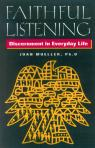 link and cover image for the book Faithful Listening: Discernment in Everyday Life