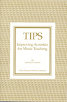 link and cover image for the book TIPS: Improving Acoustics for Music Teaching