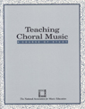 link and cover image for the book Teaching Choral Music: A Course of Study