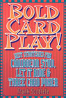 link and cover image for the book Bold Card Play