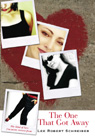 link and cover image for the book The One that Got Away: The Kind of Love You Never Recover From