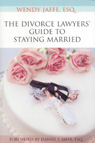 link and cover image for the book The Divorce Lawyers' Guide to Staying Married