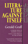 link and cover image for the book Literature Against Itself: Literary Ideas in Modern Society