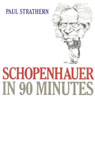 link and cover image for the book Schopenhauer in 90 Minutes