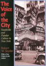link and cover image for the book The Voice of the City: Vaudeville and Popular Culture in New York