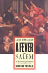 link and cover image for the book A Fever in Salem: A New Interpretation of the New England Witch Trials