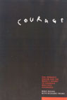 link and cover image for the book Courage: One Woman's Dream and the Mighty Effort to Conquer Mulitple Sclerosis