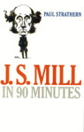 link and cover image for the book J.S. Mill in 90 Minutes