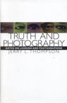 link and cover image for the book Truth and Photography: Notes on Looking and Photographing