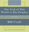 link and cover image for the book The God of This World to His Prophet: Poems